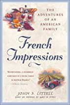 French Impressions : The Adventures of an…