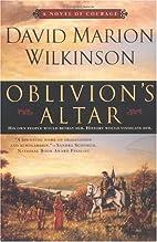 Oblivion's Altar:: A Novel of Courage…