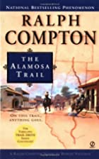 The Alamosa Trail (Ralph Compton) by Ralph…