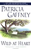 Gaffney, Patricia: Wild at Heart