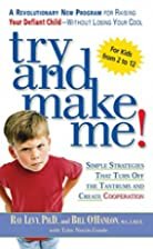 Try and Make Me! by Ray Levy