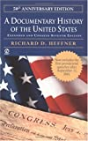 Heffner, Richard D.: A Documentary History of the United States