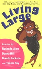 Living Large by Donna Hill