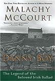 McCourt, Malachy: Danny Boy:: The Legend of the Beloved Irish Ballad