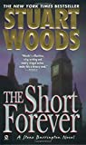Woods, Stuart: The Short Forever