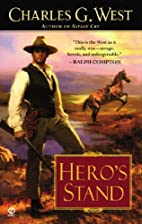 Hero's Stand by Charles G. West