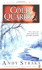 Cold Quarry by Andy Straka