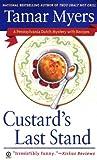 Myers, Tamar: Custard's Last Stand (Pennsylvania Dutch Mystery)