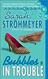 Strohmeyer, Sarah: Bubbles In Trouble (Bubbles Books)