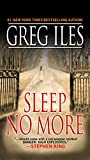 Iles, Greg: Sleep No More
