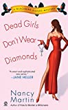 Martin, Nancy: Dead Girls Don't Wear Diamonds