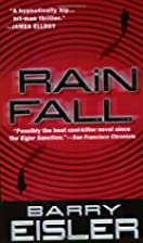 Rain Fall (John Rain Book 1) by Barry Eisler
