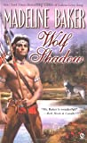 Baker, Madeline: Wolf Shadow (Signet Historical Romance)
