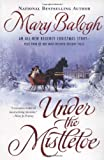 Balogh, Mary: Under the Mistletoe
