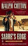 Cotton, Ralph: Sabre's Edge (Ralph Cotton Western Series)