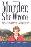 Fletcher, Jessica: Murder,She Wrote: Destination--Murder