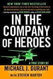 Hartov, Steven: In the Company of Heroes