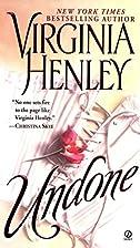 Undone by Virginia Henley