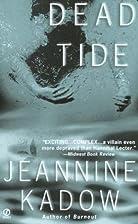 Dead Tide by Jeannine Kadow