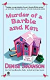 Swanson, Denise: Murder of a Barbie and Ken (Scumble River Mysteries, Book 5)
