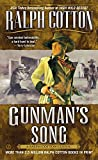 Cotton, Ralph: Gunman's Song (Ralph Cotton Western Series)