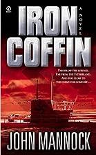 Iron Coffin by John Mannock