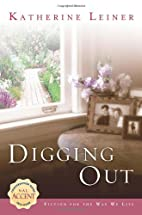 Digging Out by Catherine Leiner
