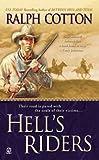 Cotton, Ralph: Hell's Riders
