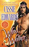 Edwards, Cassie: Wind Walker