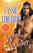 Wind Walker by Cassie Edwards