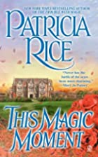 This Magic Moment (Magic Series) by Patricia…