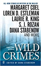 Wild Crimes by Margaret Coel