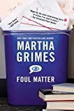 Grimes, Martha: Foul Matter