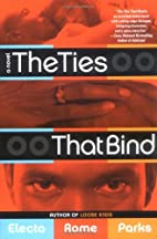 The Ties That Bind by Electa Rome Parks