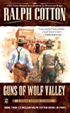 Cotton, Ralph: Guns of Wolf Valley