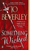 Jo Beverley,Teresa Bodwell: Something Wicked