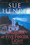 Henry, Sue: Murder at Five Finger Light: A Jessie Arnold Mystery (Alaska Mysteries)