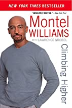 Climbing Higher by Montel Williams