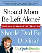 Should Mom be Left Alone? Should Dad Be…