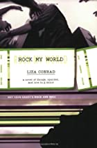 Rock My World: A Novel of Thongs, Spandex,…