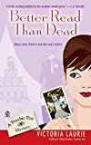 Laurie, Victoria: Better Read Than Dead: A Psychic Eye Mystery
