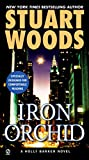 Woods, Stuart: Iron Orchid (Holly Barker, No. 5)