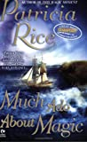 Rice, Patricia: Much Ado About Magic (Signet Eclipse)