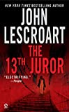 Lescroart, John T.: The 13th Juror