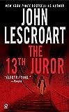 Lescroart, John T.: The 13th Juror