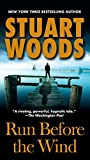 Woods, Stuart: Run Before the Wind