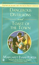 Dangerous Diversions [and] Toast of the Town…