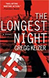 Gregg Keizer: The Longest Night