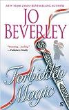 Beverley, Jo: Forbidden Magic (Signet Historical Romance)