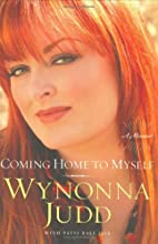 Coming Home to Myself by Wynonna Judd